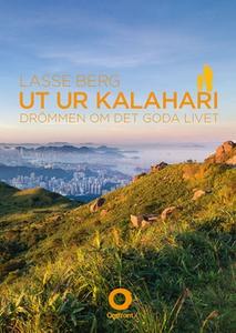 Ut ur Kalahari (e-bok) av Lasse Berg