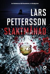 Slaktmånad (e-bok) av Lars Pettersson