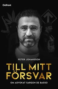 Till mitt försvar (e-bok) av Peter Johansson, S
