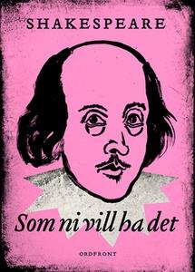 Som ni vill ha det (e-bok) av William Shakespea