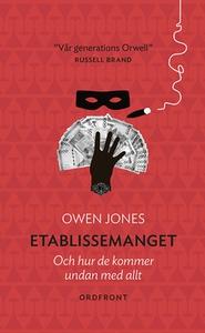 Etablissemanget (e-bok) av Owen Jones