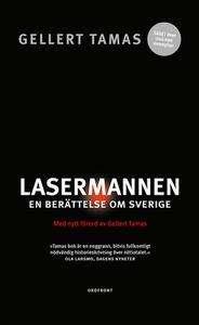 Lasermannen (e-bok) av Gellert Tamas