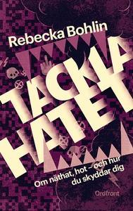 Tackla hatet! (e-bok) av Rebecka Bohlin