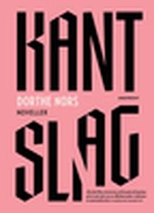 Kantslag (e-bok) av Dorthe Nors