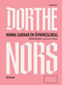 Minna saknar en övningslokal (e-bok) av Dorthe