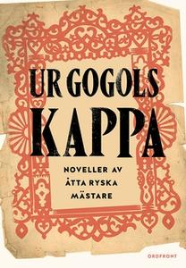 Ur Gogols kappa (e-bok) av Fjodor Dostojevskij,