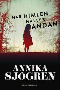 När himlen håller andan (e-bok) av Annika Sjögr