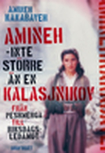 Amineh, inte större än en kalasjnikov (e-bok) a