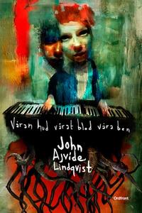 Våran hud, vårat blod, våra ben (e-bok) av John