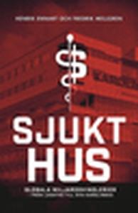 Sjukt hus (e-bok) av Henrik Ennart, Fredrik Mel