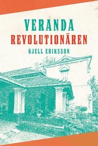 Verandarevolutionären (e-bok) av Kjell Eriksson