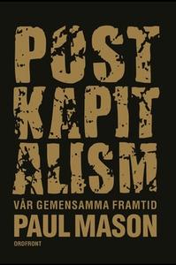 Postkapitalism (e-bok) av Paul Mason