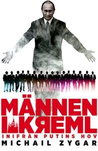 Männen i Kreml (e-bok) av Michail Zygar