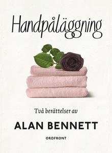Handpåläggning (e-bok) av Alan Bennett