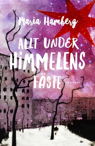 Allt under himmelens fäste (e-bok) av Maria Ham
