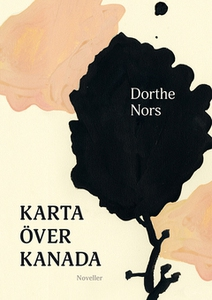 Karta över Kanada (e-bok) av Dorthe Nors