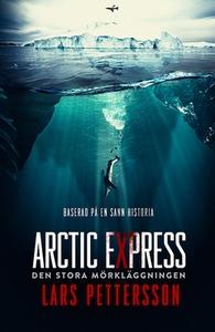 Arctic Express (e-bok) av Lars Pettersson