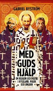 Med guds hjälp (e-bok) av Gabriel Byström