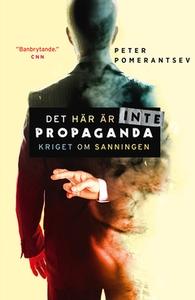 Det här är inte propaganda (e-bok) av Peter Pom