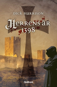 Herrens år 1398 (e-bok) av Dick Harrison