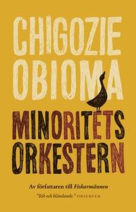 Minoritetsorkestern (e-bok) av Chigozie Obioma