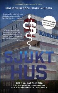 Sjukt hus (e-bok) av Fredrik Mellgren, Henrik E