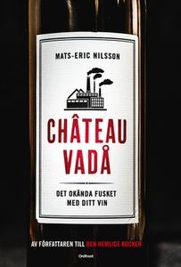 Chateau vadå (e-bok) av Mats-Eric Nilsson