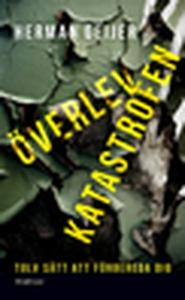 Överlev katastrofen (e-bok) av Herman Geijer