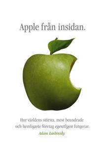 Apple från insidan (e-bok) av Adam Lashinsky