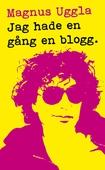 Jag hade en gång en blogg