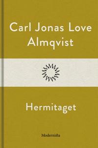 Hermitaget (e-bok) av Carl Jonas Love Almqvist