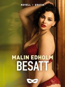 Besatt (e-bok) av Malin Edholm