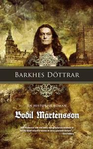 Barkhes döttrar (e-bok) av  Bodil Mårtensson, B