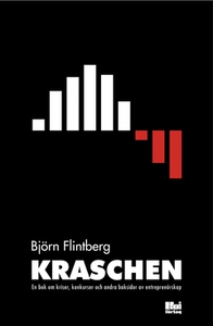 Kraschen : en bok om kriser, konkurser och andr