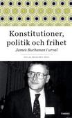 Konstitutioner, politik och frihet.