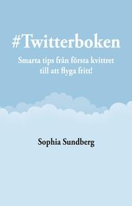 Twitterboken (e-bok) av Sophia Sundberg