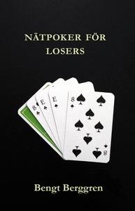 Nätpoker för losers (e-bok) av Bengt Berggren