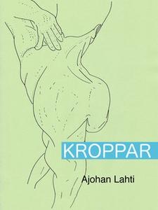 Kroppar (e-bok) av Ajohan Lahti, Saskia Walker