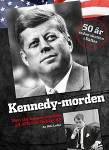 Kennedy-morden (e-bok) av Lodin Nils