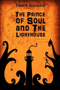 The Prince of Soul and The Lighthouse (e-bok) a
