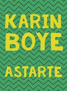 Astarte (e-bok) av Karin Boye