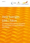 Hela Sveriges jobb i fokus
