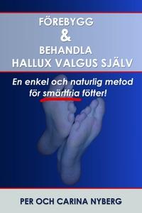 Förebygg och behandla Hallux Valgus själv (e-bo