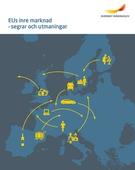 EUs inre marknad - segrar och utmaningar