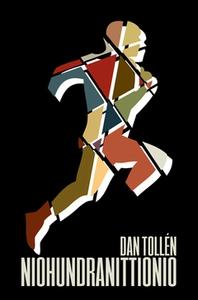 Niohundranittionio (e-bok) av Dan Tollén