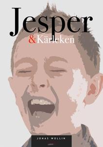 Jesper & Kärleken (e-bok) av Jonas Wollin