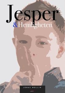 Jesper & Hemligheten (e-bok) av Jonas Wollin