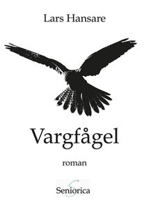 Vargfågel (e-bok) av Lars Hansare