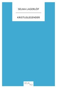 Kristuslegender (e-bok) av Selma Lagerlöf, Sofi