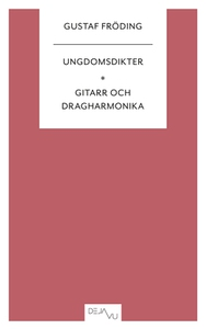 Ungdomsdikter & Gitarr och dragharmonika (e-bok